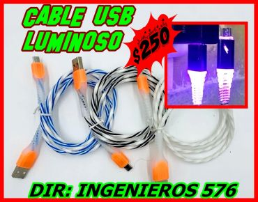 CABLE USB LUMINOSO PARA CELULARES $250